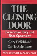 Closing Door Conservative Policy and Black Opportunity