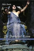 Darkened Room Women, Power and Spiritualism in Late Victorian England