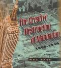 Creative Destruction of Manhattan, 1900-1940