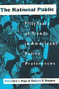 Rational Public Fifty Years of Trends in Americans' Policy Preferences