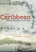 Caribbean : A History of the Region and Its Peoples