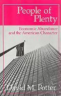 People of Plenty Economic Abundance and the American Character