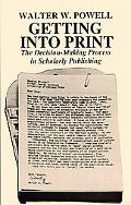 Getting into Print The Decision-Making Process in Scholarly Publishing