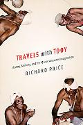 Travels With Tooy History, Memory, and the African American Imagination