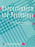 Connectionism and Psychology A Psychological Perspective on New Connectionist Research