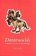 Danteworlds A Reader's Guide to the Inferno