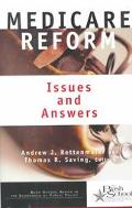 Medicare Reform Issues and Answers