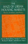 Maze of Urban Housing Markets Theory, Evidence, and Policy