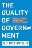 The Quality of Government: Corruption, Social Trust, and Inequality in International Perspec...