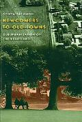 Newcomers to Old Towns Suburbanization of the Heartland