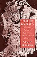 Fear of Diversity The Birth of Political Science in Ancient Greek Thought