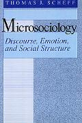 Microsociology Discourse, Emotion, and Social Structure