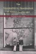 Geographical Imagination in America, 1880-1950