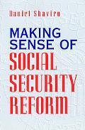 Making Sense of Social Security Reform