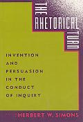 Rhetorical Turn Invention and Persuasion in the Conduct of Inquiry