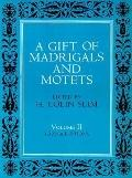 Gift of Madrigals and Motets