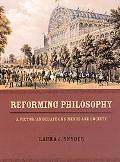 Reforming Philosophy A Victorian Debate on Science and Society