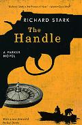 The Handle: A Parker Novel