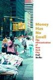 Money Has No Smell: The Africanization of New York City