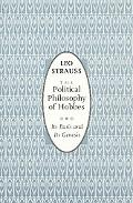 Political Philosophy of Hobbes Its Basis and Its Genesis