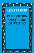 Persecution and the Art of Writing