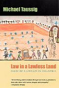 Law in a Lawless Land Diary of a Limpieza in Columbia