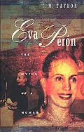 Eva Peron The Myths of a Woman