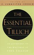Essential Tillich An Anthology of the Writings of Paul Tillich