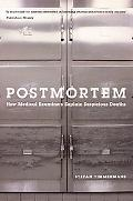 Postmortem How Medical Examiners Explain Suspicious Deaths