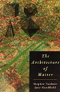 Architecture of Matter