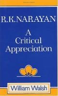 R.K. Narayan A Critical Appreciation