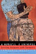 Miracle, a Universe Settling Accounts With Torturers