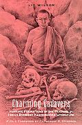 Charming Cadavers Horrific Figurations of the Feminine in Indian Buddhist Hagiographic Liter...