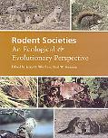 Rodent Societies An Ecological and Evolutionary Perspective