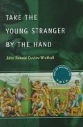 Take the Young Stranger by the Hand Same-Sex Relations and the Ymca