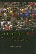 Out of the Pits : Traders and Technology from Chicago to London