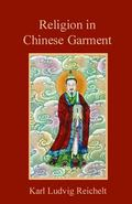 Religion in Chinese Garment
