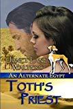Toth's Priest (An Alternate Egypt)