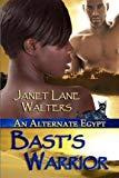 Bast's Warrior (An Alternate Egypt)