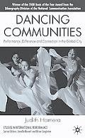 Dancing Communities Performance, Difference, And Connection in the Global City