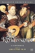 The Renaissance: A Sourcebook