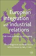 European Integration And Industrial Relations Multi-level Governance in the Making