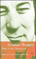 Seamus Heaney Poet, Critic, Translator