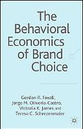 the Behavioural Economics of Brand Choice