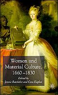 Women and Material Culture, 1680-1830