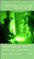 Technology and Security Governing Threats in the New Millennium