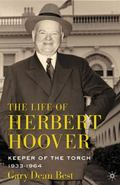 Life of Herbert Hoover : Keeper of the Torch, 1933-1964