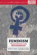 Feminism : Transmissions and Retransmissions
