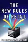 New Rules of Retail : Competing in the World's Toughest Marketplace