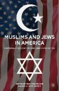Muslims and Jews in America : Commonalities, Contentions, and Complexities